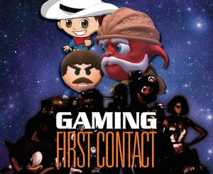 Gaming: First Contact