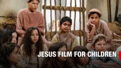 show-feature-jesus-film-for-children.jpg